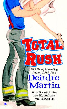 Total Rush by Deirdre Martin