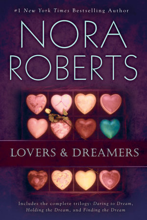 Lovers and Dreamers 3-in-1 by Nora Roberts