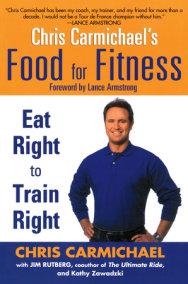 Chris Carmichael's Food for Fitness