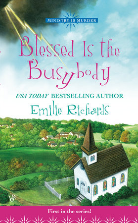 Blessed Is The Busybody by Emilie Richards