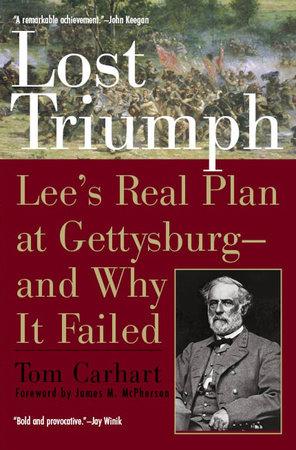 Lost Triumph by Tom Carhart