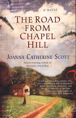 The Road From Chapel Hill by Joanna Catherine Scott