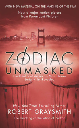 Zodiac Unmasked: The Identity of America's Most Exclusive Serial Killer Revealed Book Cover Picture