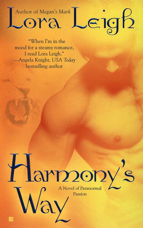 Harmony's Way by Lora Leigh