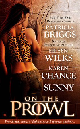 On the Prowl by Patricia Briggs, Eileen Wilks, Karen Chance and Sunny