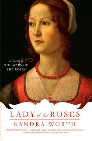 Lady of the Roses by Sandra Worth