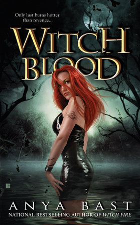 Witch Blood by Anya Bast
