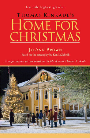 Thomas Kinkade Christmas.Thomas Kinkade S Home For Christmas By Jo Ann Brown 9780425220634 Penguinrandomhouse Com Books
