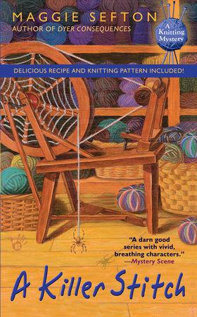 A Killer Stitch by Maggie Sefton