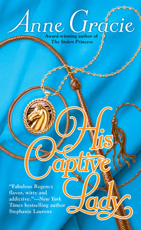 His Captive Lady by Anne Gracie