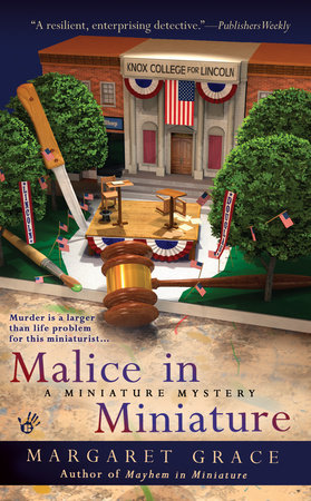 Malice in Miniature by Margaret Grace