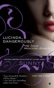 Lucinda, Dangerously