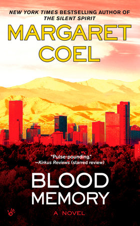 Blood Memory by Margaret Coel
