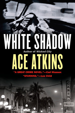White Shadow by Ace Atkins