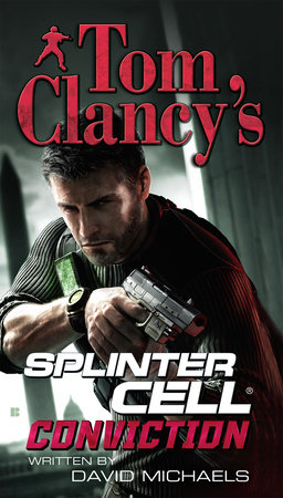 Tom Clancy's Splinter Cell: Conviction by David Michaels