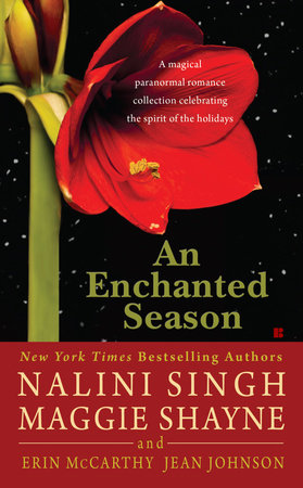 An Enchanted Season by Nalini Singh, Maggie Shayne, Erin McCarthy and Jean Johnson
