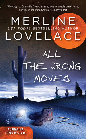 All the Wrong Moves by Merline Lovelace