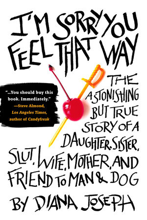 Im sorry you feel that way by diana joseph penguinrandomhouse im sorry you feel that way by diana joseph buy fandeluxe Choice Image