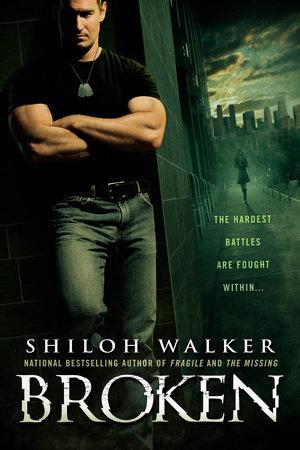 Broken by Shiloh Walker