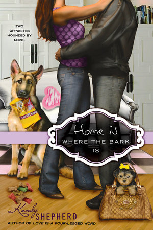 Home is Where the Bark Is by Kandy Shepherd