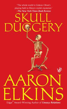 Skull Duggery by Aaron Elkins
