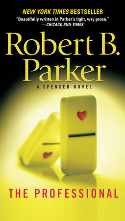 The Professional by Robert B. Parker