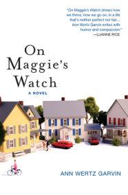 The Dog Year by Ann Wertz Garvin | PenguinRandomHouse com: Books