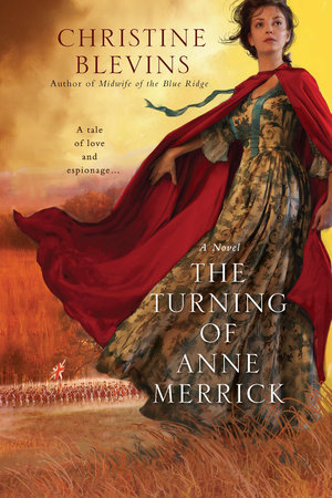 The Turning of Anne Merrick by Christine Blevins