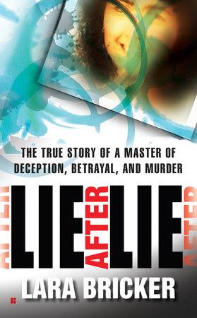 Lie After Lie by Lara Bricker