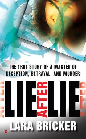 Lie After Lie