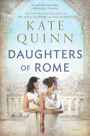 Daughters of Rome by Kate Quinn
