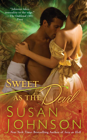 Sweet as the Devil by Susan Johnson