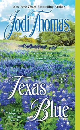 Texas Blue by Jodi Thomas