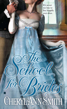 The School for Brides by Cheryl Ann Smith