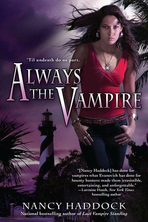 Always the Vampire by Nancy Haddock