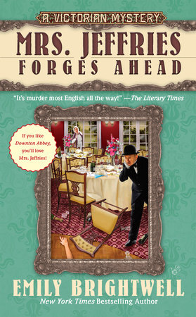 Mrs. Jeffries Forges Ahead by Emily Brightwell