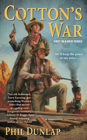 Cotton's War by Phil Dunlap