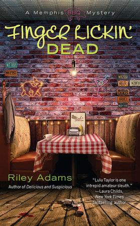 Finger Lickin' Dead by Riley Adams