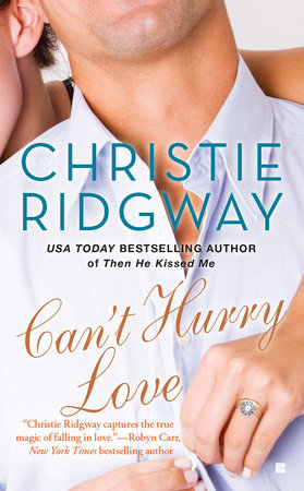Can't Hurry Love by Christie Ridgway