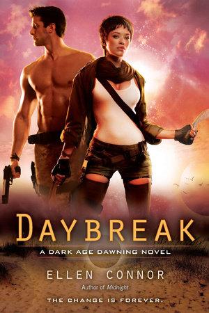 Daybreak by Ellen Connor