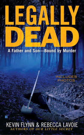 Legally Dead by Kevin Flynn and Rebecca Lavoie
