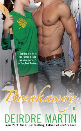 Breakaway by Deirdre Martin