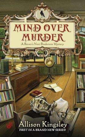 Mind Over Murder by Allison Kingsley