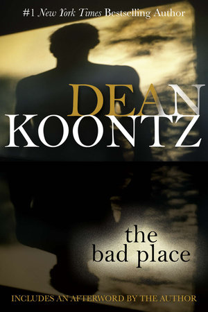 The Bad Place by Dean Koontz