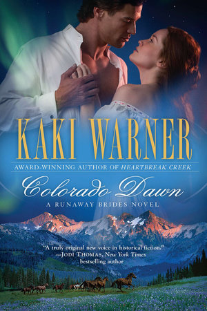 Colorado Dawn by Kaki Warner