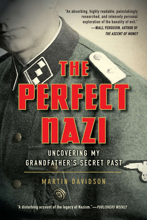 The Perfect Nazi by Martin Davidson