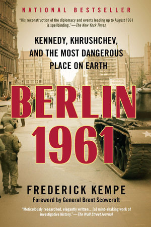 Berlin 1961 by Frederick Kempe