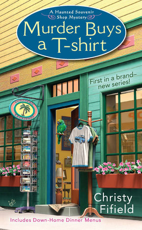 Murder Buys a T-Shirt by Christy Fifield
