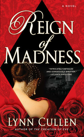 Reign of Madness by Lynn Cullen
