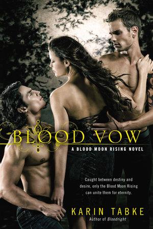 Blood Vow by Karin Tabke